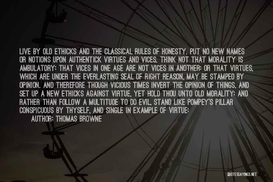 Hold Up Quotes By Thomas Browne