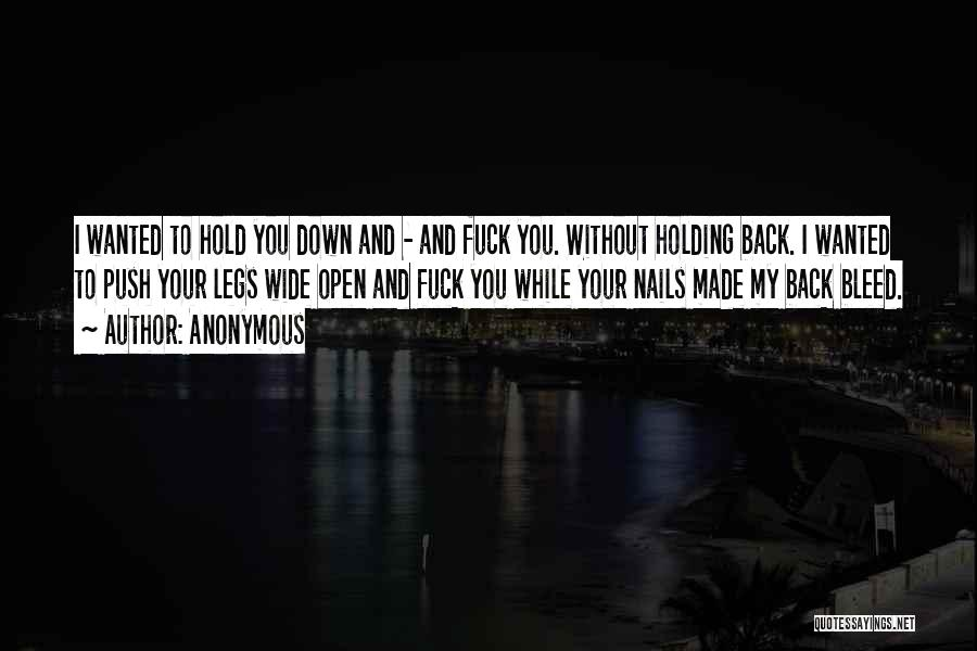 Top 100 Hold You Down Quotes Sayings