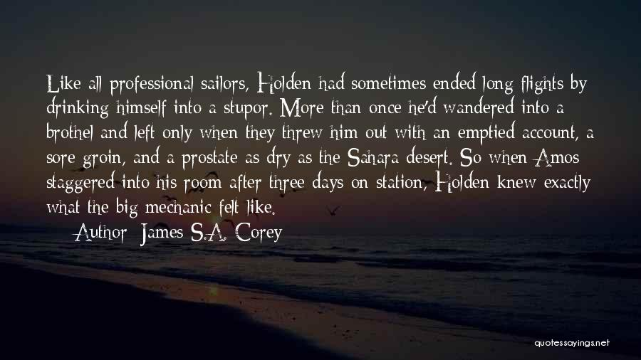 Holden Drinking Quotes By James S.A. Corey