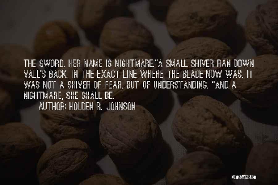 Holden R. Johnson Quotes 112827