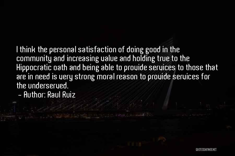 Holding On And Being Strong Quotes By Raul Ruiz