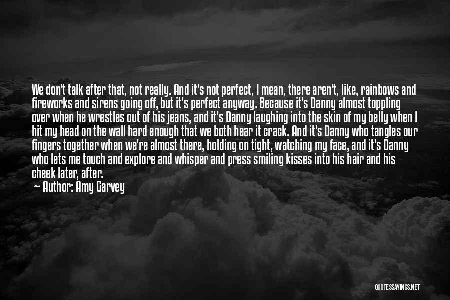 Holding Tight Quotes By Amy Garvey