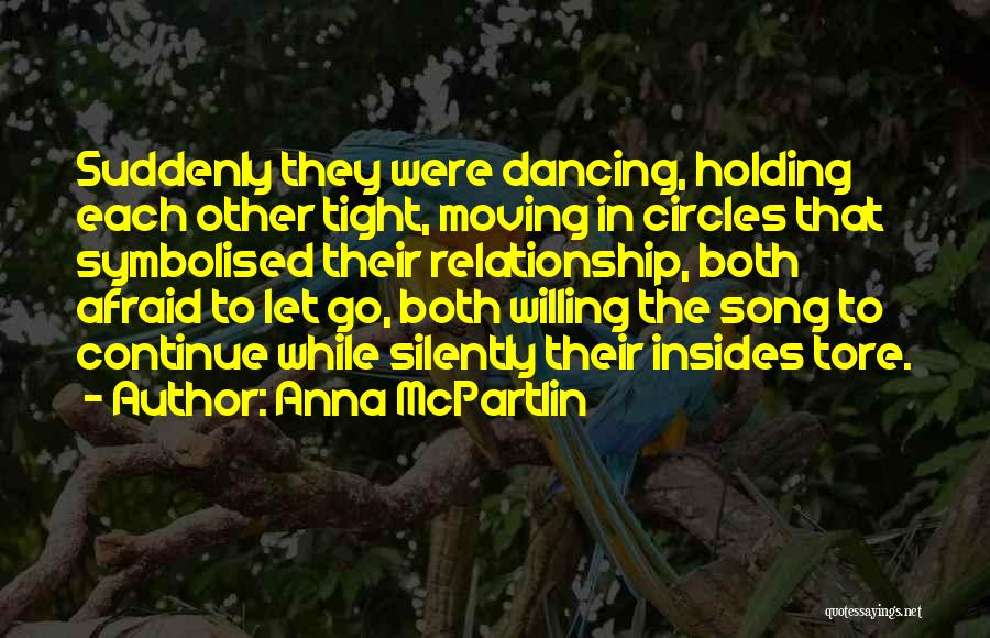 Holding Tight Quotes By Anna McPartlin