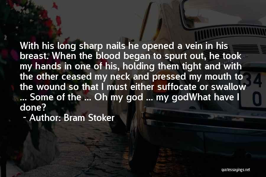 Holding Tight Quotes By Bram Stoker