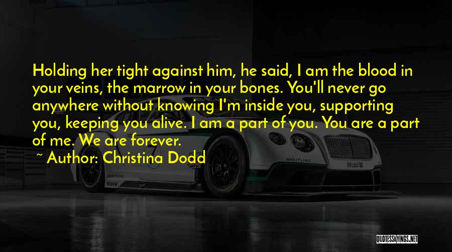 Holding Tight Quotes By Christina Dodd