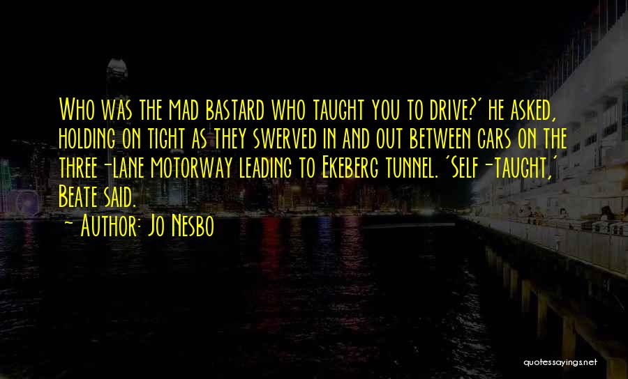 Holding Tight Quotes By Jo Nesbo