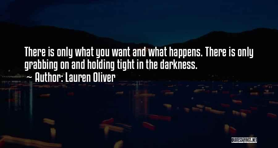 Holding Tight Quotes By Lauren Oliver