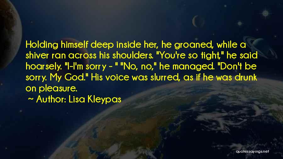 Holding Tight Quotes By Lisa Kleypas