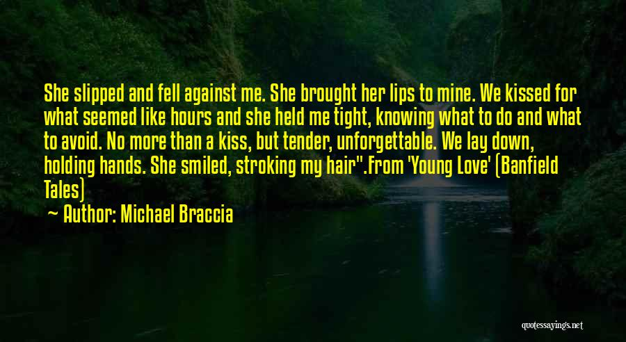 Holding Tight Quotes By Michael Braccia