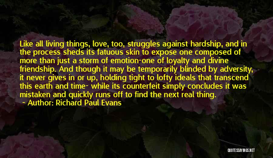 Holding Tight Quotes By Richard Paul Evans