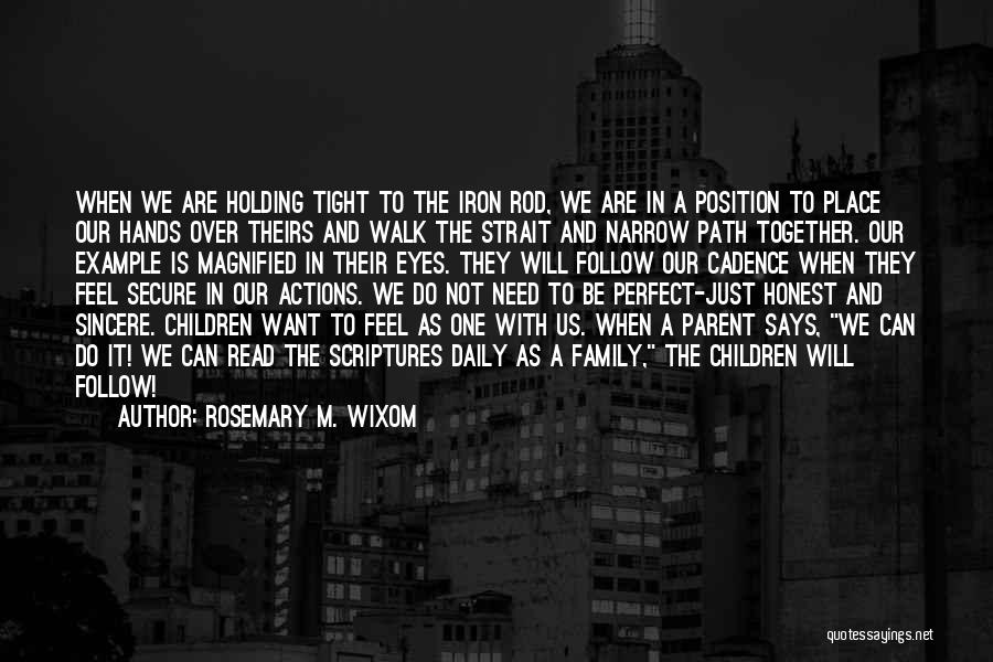Holding Tight Quotes By Rosemary M. Wixom