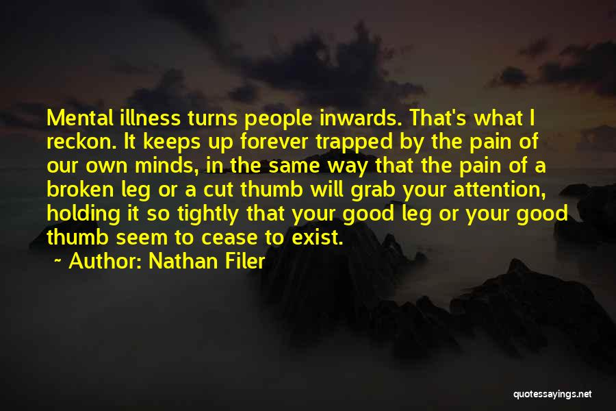 Holding Too Tightly Quotes By Nathan Filer