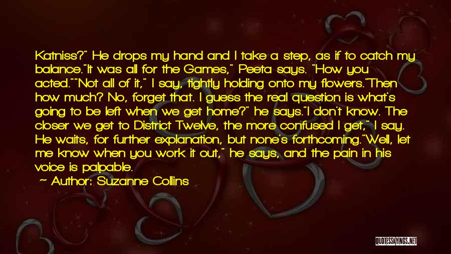 Holding Too Tightly Quotes By Suzanne Collins