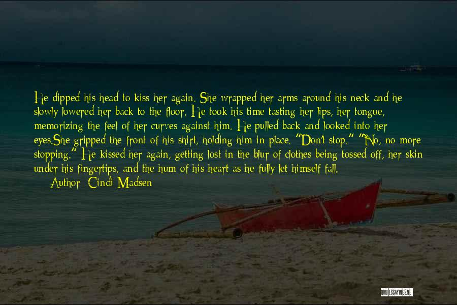 Holding Your Tongue Quotes By Cindi Madsen