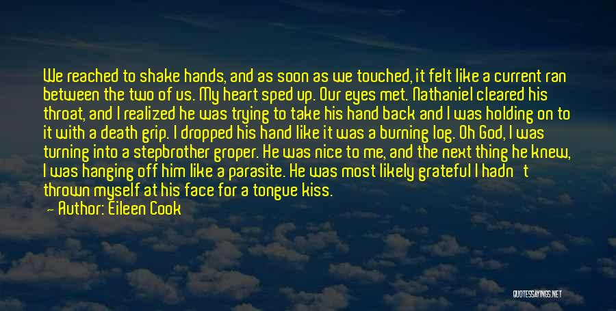 Holding Your Tongue Quotes By Eileen Cook