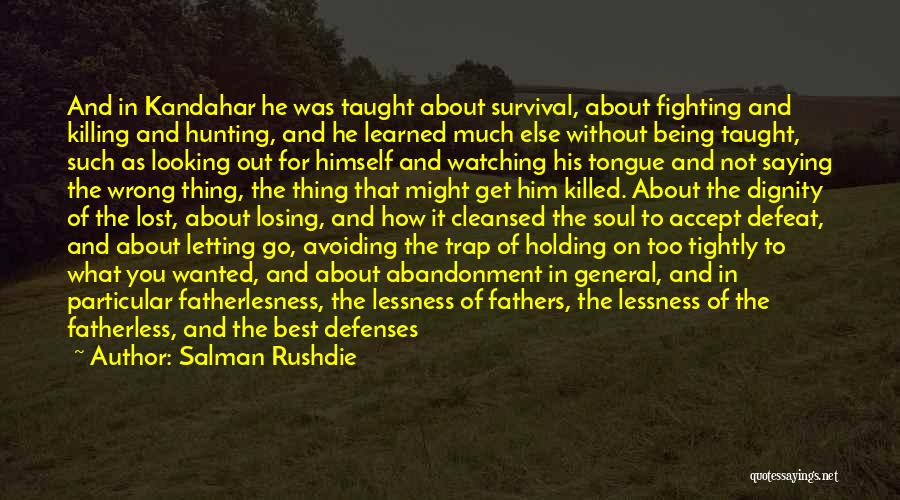 Holding Your Tongue Quotes By Salman Rushdie