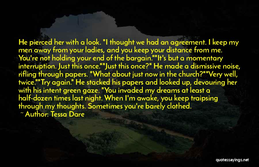 Holding Your Tongue Quotes By Tessa Dare