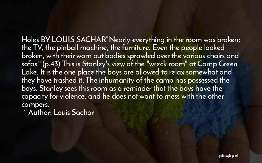 Holes Louis Sachar Stanley Quotes By Louis Sachar