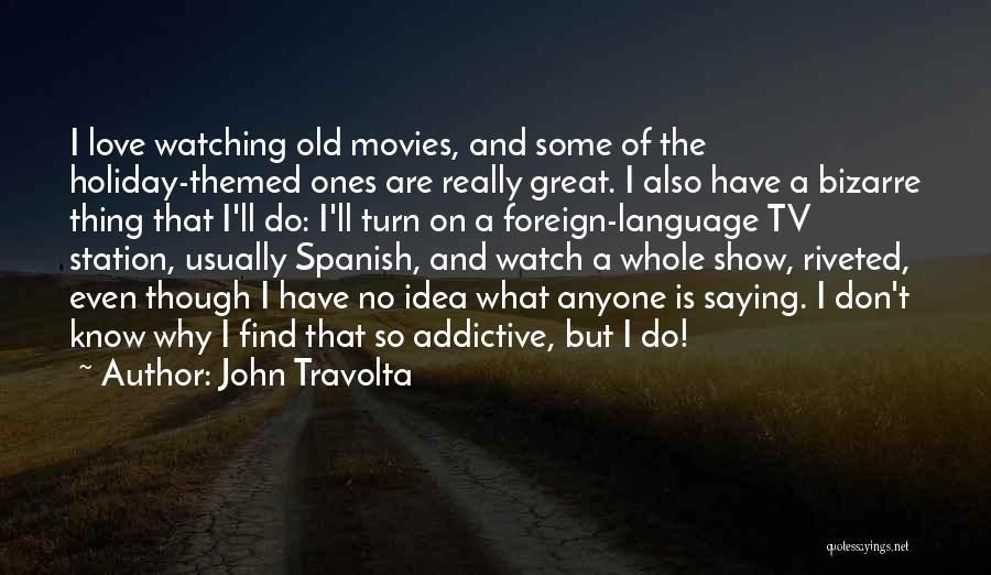 Holiday Themed Quotes By John Travolta