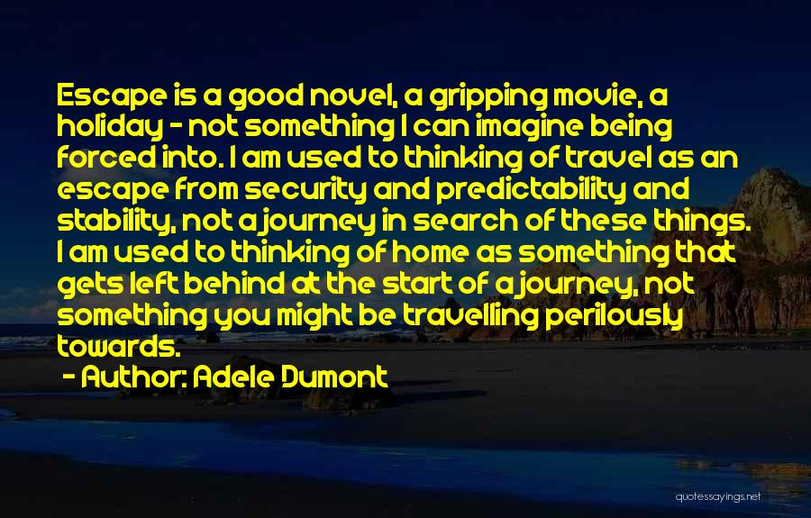 Holiday Travel Quotes By Adele Dumont