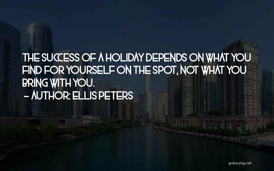 Holiday Travel Quotes By Ellis Peters