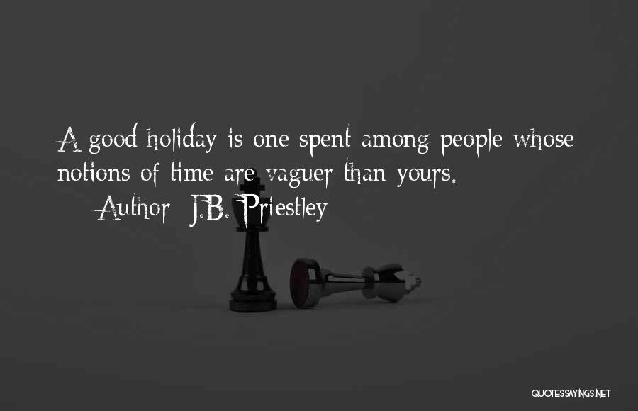 Holiday Travel Quotes By J.B. Priestley