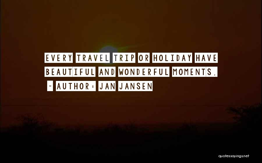 Holiday Travel Quotes By Jan Jansen