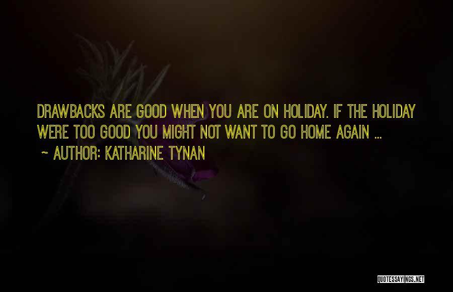 Holiday Travel Quotes By Katharine Tynan