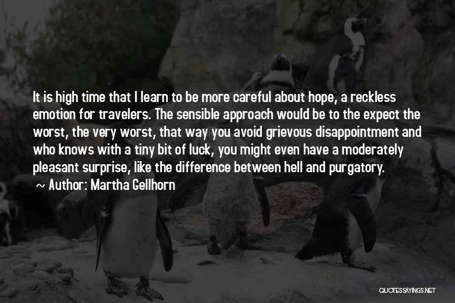 Holiday Travel Quotes By Martha Gellhorn