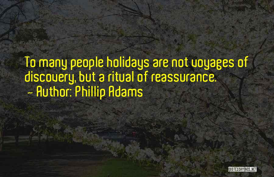 Holiday Travel Quotes By Phillip Adams