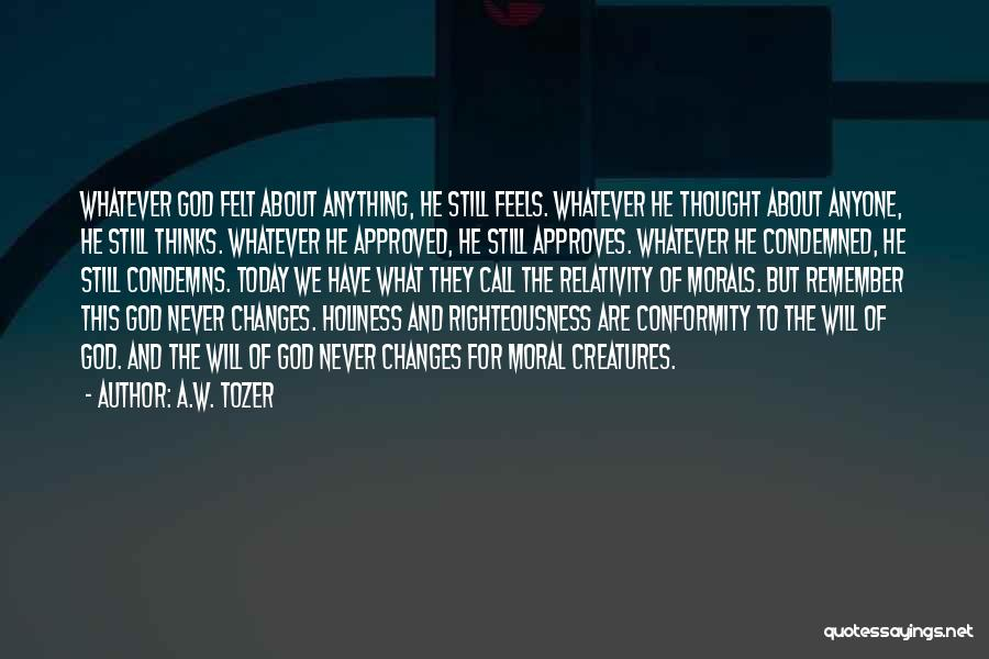 Holiness And Righteousness Quotes By A.W. Tozer