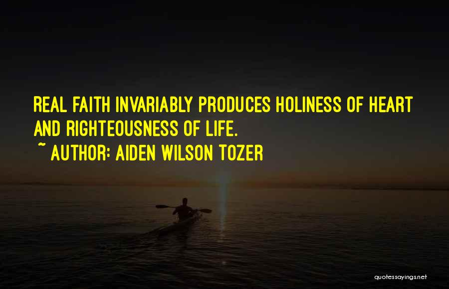 Holiness And Righteousness Quotes By Aiden Wilson Tozer