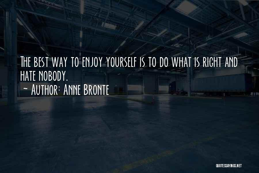 Holiness And Righteousness Quotes By Anne Bronte