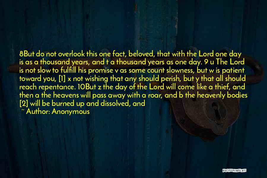 Holiness And Righteousness Quotes By Anonymous
