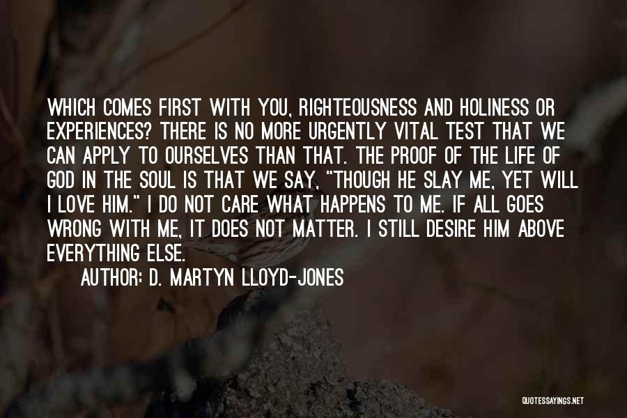 Holiness And Righteousness Quotes By D. Martyn Lloyd-Jones