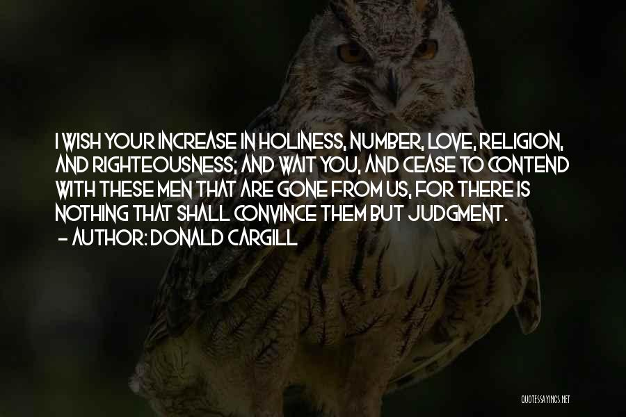 Holiness And Righteousness Quotes By Donald Cargill