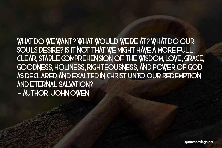 Holiness And Righteousness Quotes By John Owen