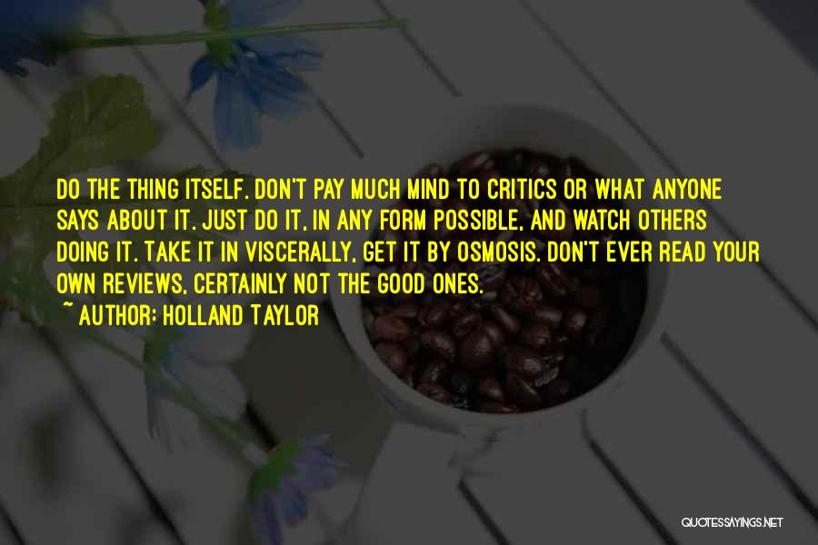 Holland Taylor Quotes 1076563