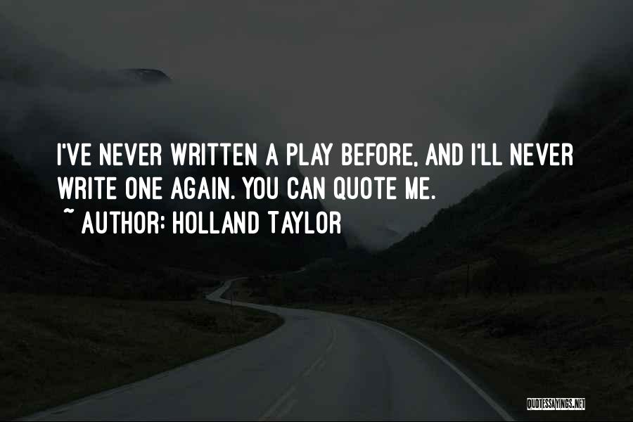 Holland Taylor Quotes 1765228