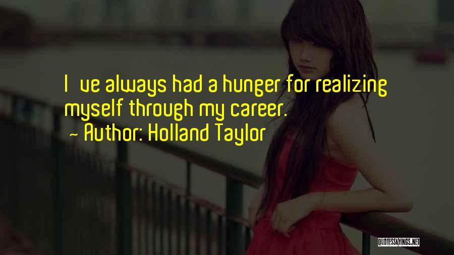 Holland Taylor Quotes 2042107