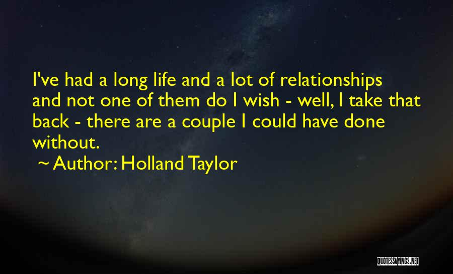 Holland Taylor Quotes 2189433