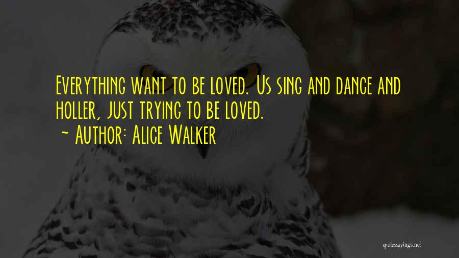 Holler Quotes By Alice Walker