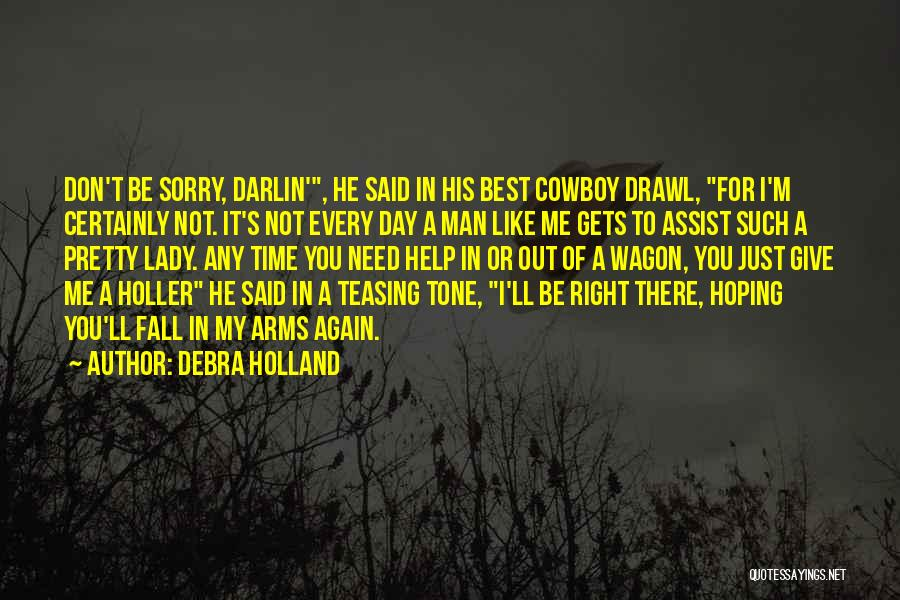 Holler Quotes By Debra Holland