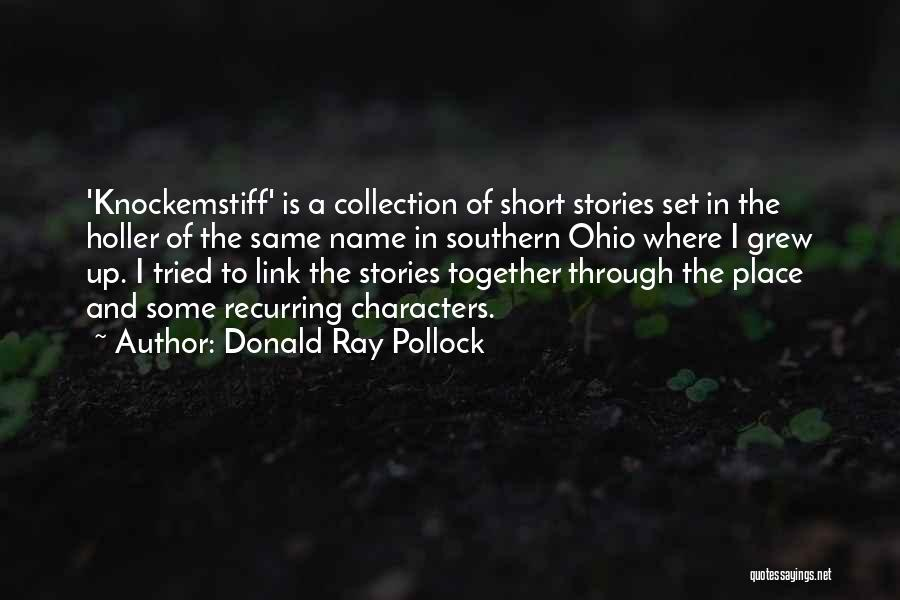 Holler Quotes By Donald Ray Pollock