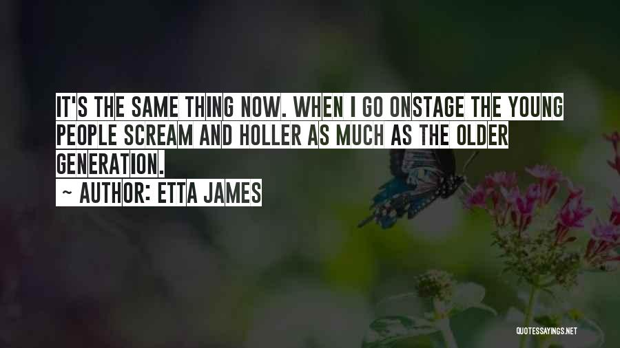 Holler Quotes By Etta James