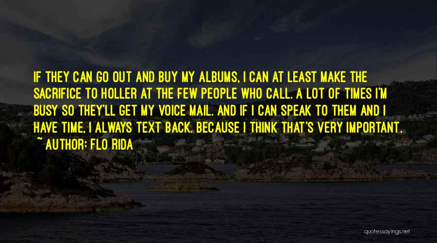 Holler Quotes By Flo Rida