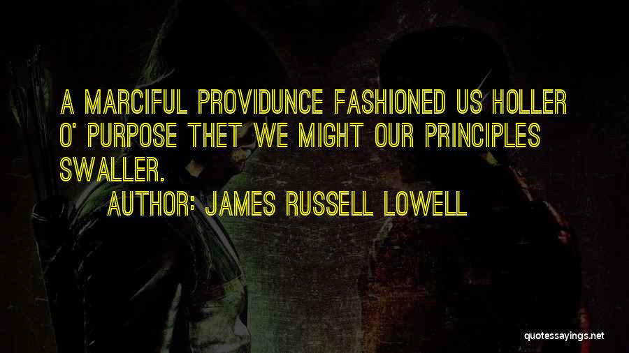 Holler Quotes By James Russell Lowell