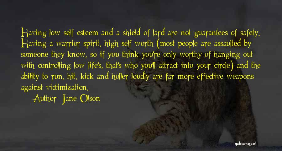 Holler Quotes By Jane Olson