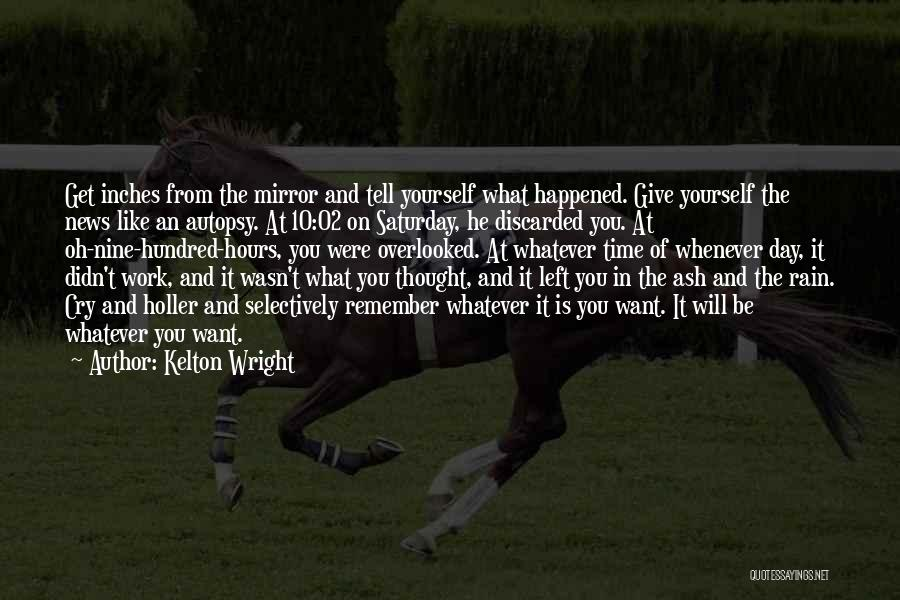 Holler Quotes By Kelton Wright