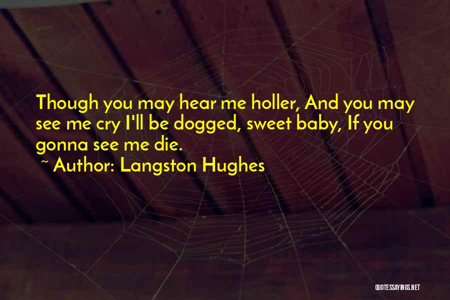 Holler Quotes By Langston Hughes